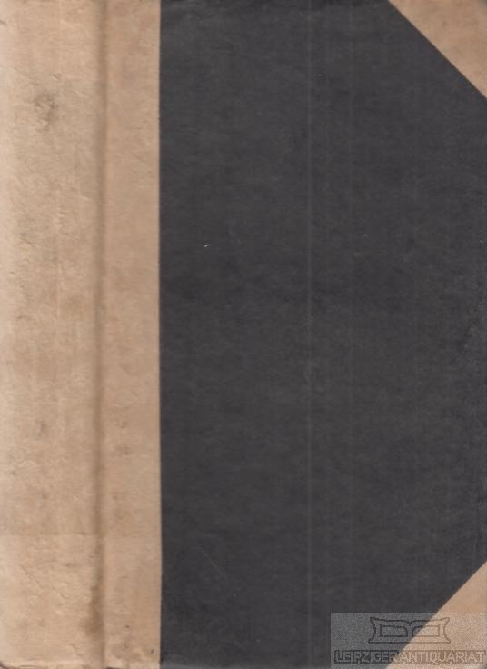 Beschreibung des häuslichen, wissenschaftlichen, sittlichen, gottesdienstlichen, politischen u. kriegerischen .... Zum Schulgebrauch und Selbstunterricht. Neue verbesserte und vermehrte Auflage.