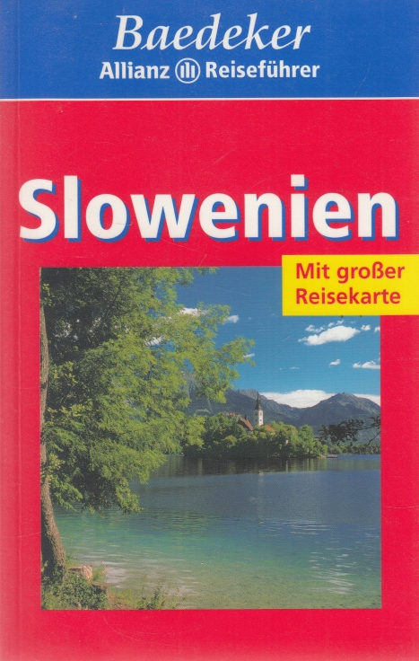 Slowenien. Baedecker Allianz Reiseführer. - Schulze, Dieter.