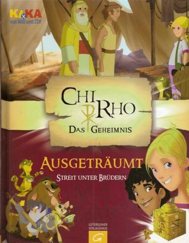 ChiRho: ausgeträumt - Streit unter Brüdern  Erstausgabe - Rosenstock, Roland / Senbeil, Christiane