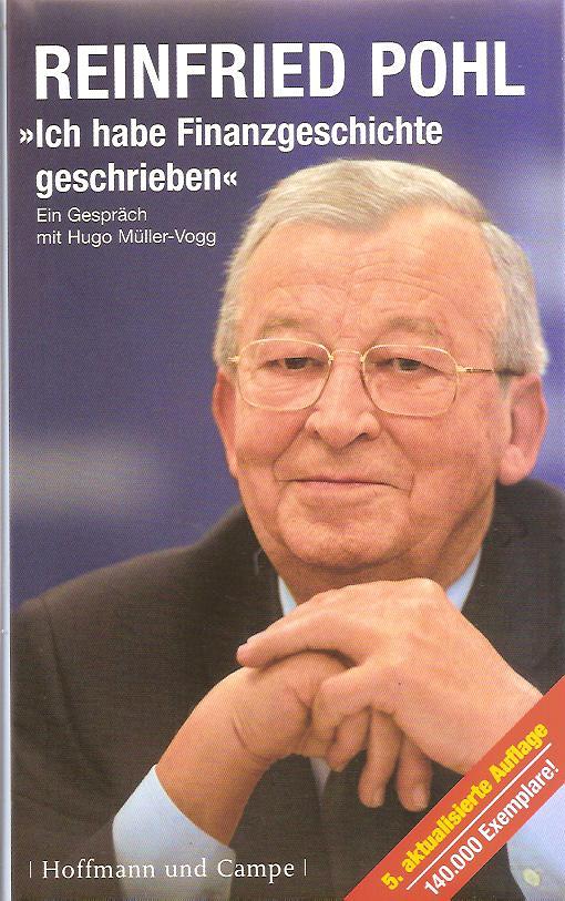 Ich habe Finanzgeschichte geschrieben  5. Aufl. - Pohl, Reinhard