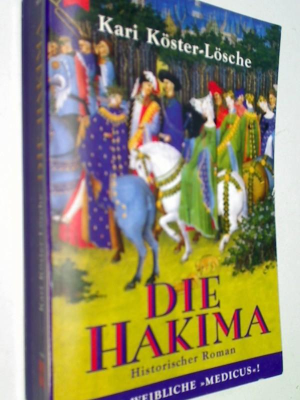 Die Hakima .  Historischer Roman . 3453124715
