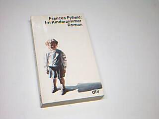 Im Kinderzimmer : Roman. , dtv 11516 ;  3423115165 Dt. von Uda Strätling Dt. Erstausg.