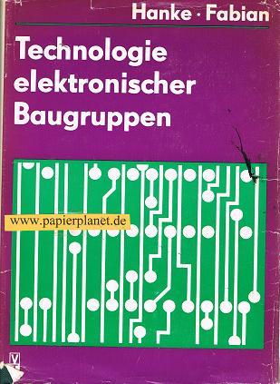 Technologie elektronischer Baugruppen .