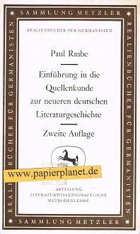 Einführung in die Quellenkunde zur neueren deutschen Literatutgeschichte. Sammlung Metzler 1682. 2. Aufl.