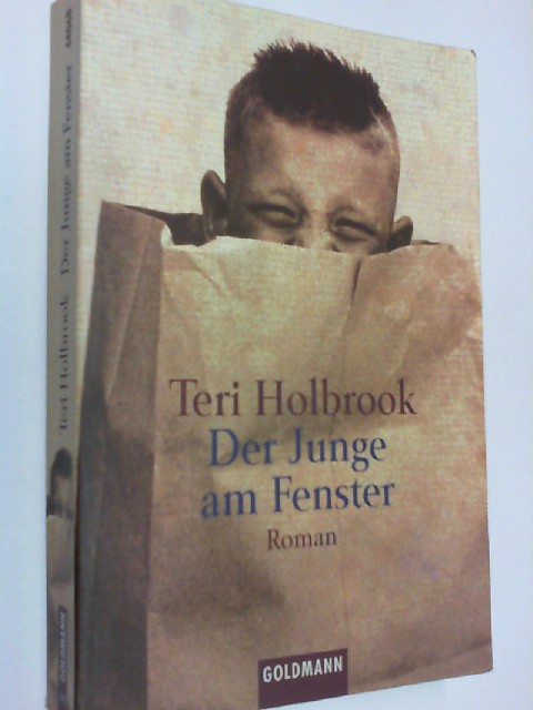 Der  Junge am Fenster : Roman. Dt. Erstausg. 3442440688