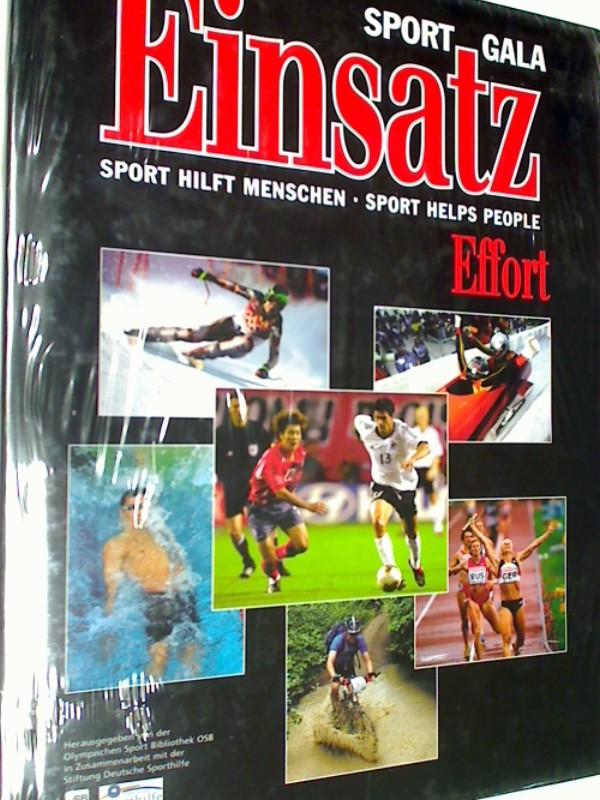 Sport Gala - Einsatz / Effort - Sport hilft Menschen / Sport helps People
