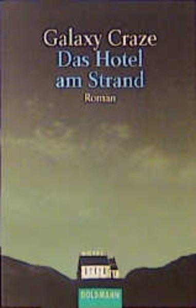 Das Hotel am Strand. Roman