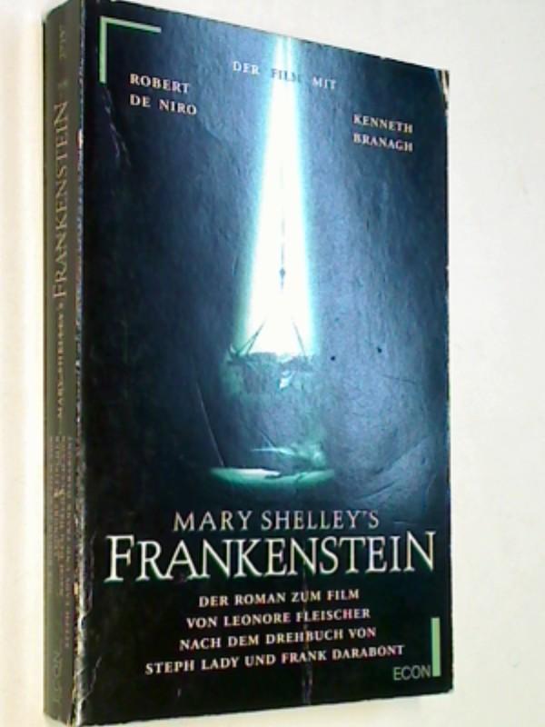 Mary Shelley's Frankenstein : Roman nach dem Drehbuch von Steph Lady und Frank Darabont.  Econ 27157. ERSTAUSGABE