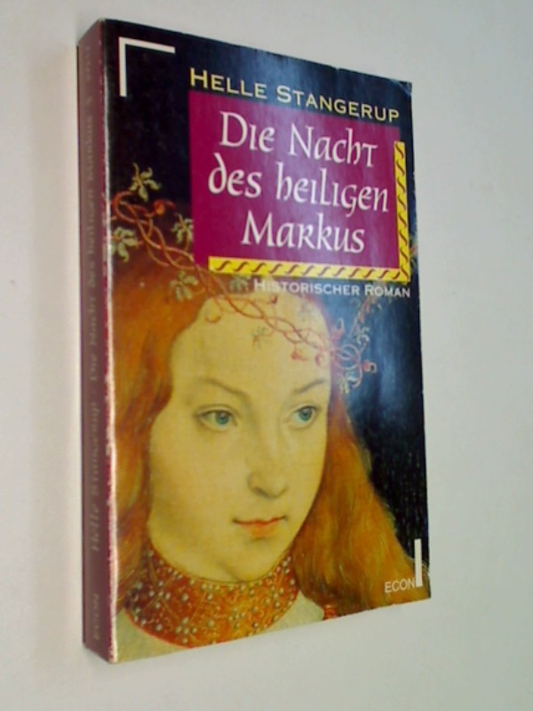 Die  Nacht des heiligen Markus : historischer Roman. Econ 27217.