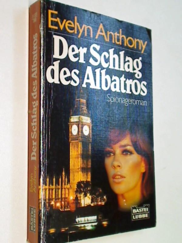Der  Schlag des Albatros : Spionageroman. Bastei Nr.  11378