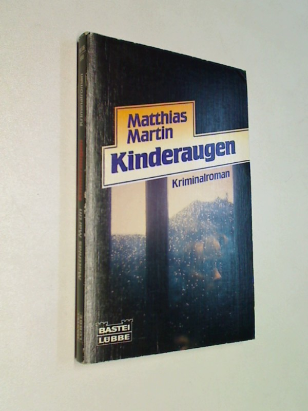 Kinderaugen. Baste 19516 : Kriminal-Roman, ERSTAUSGABE 1988
