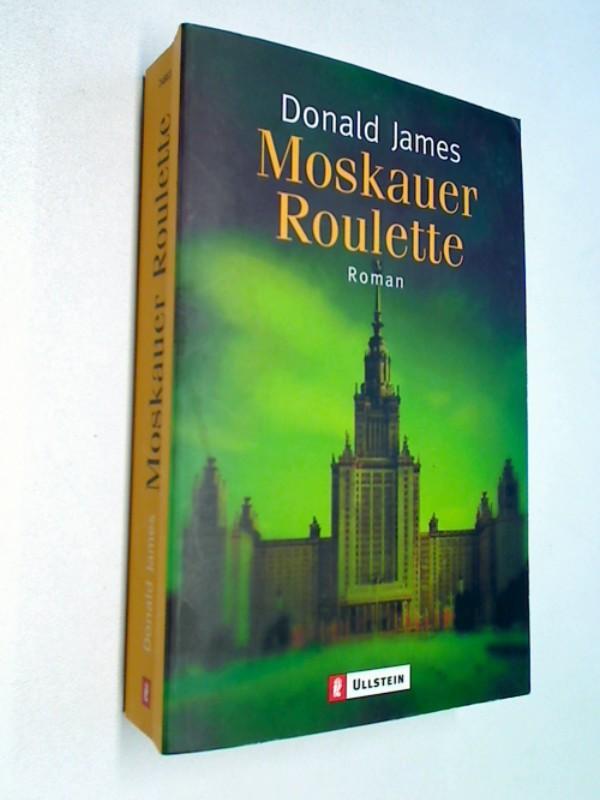 Moskauer Roulette : Ullstein 24883.  Kriminalroman
