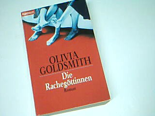 Die  Rachegöttinnen : Roman. Blanvalet  35699  ;  3442356997 Dt. von Elke vom Scheidt Taschenbuchausg.