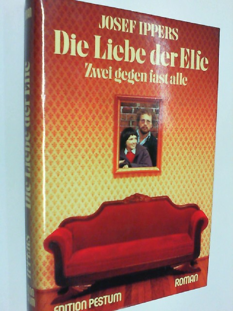 Die  Liebe der Elfe : 2 gegen fast alle , Roman.  Edition Pestum, 3505082384