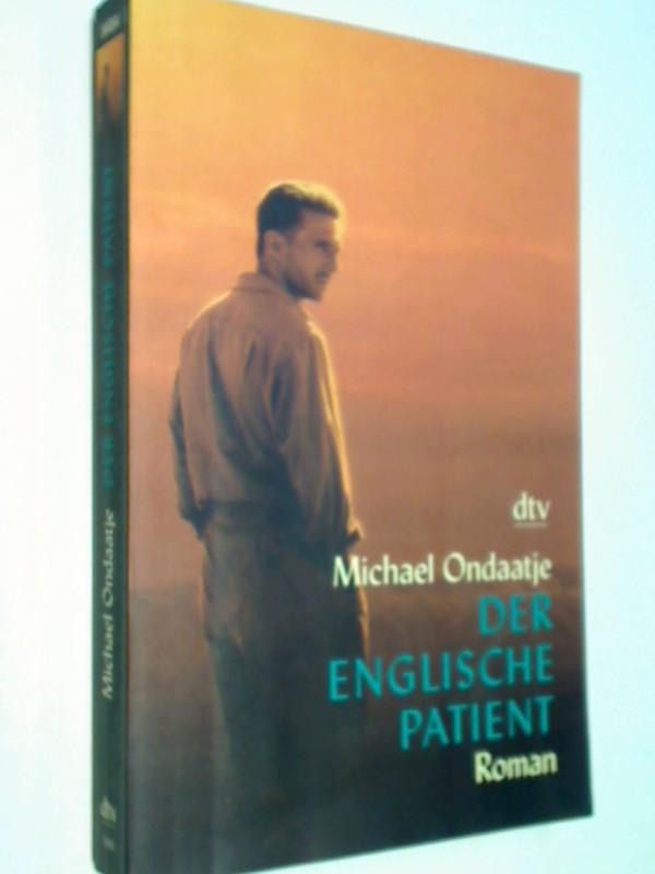 Der englische Patient : Roman. Roman. (Buch zum Film) dtv 8404.