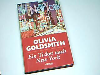 Ein Ticket nach New York. Roman. Sonderausgabe Aus dem Engl. von Evelin Sudakowa-Blasberg.