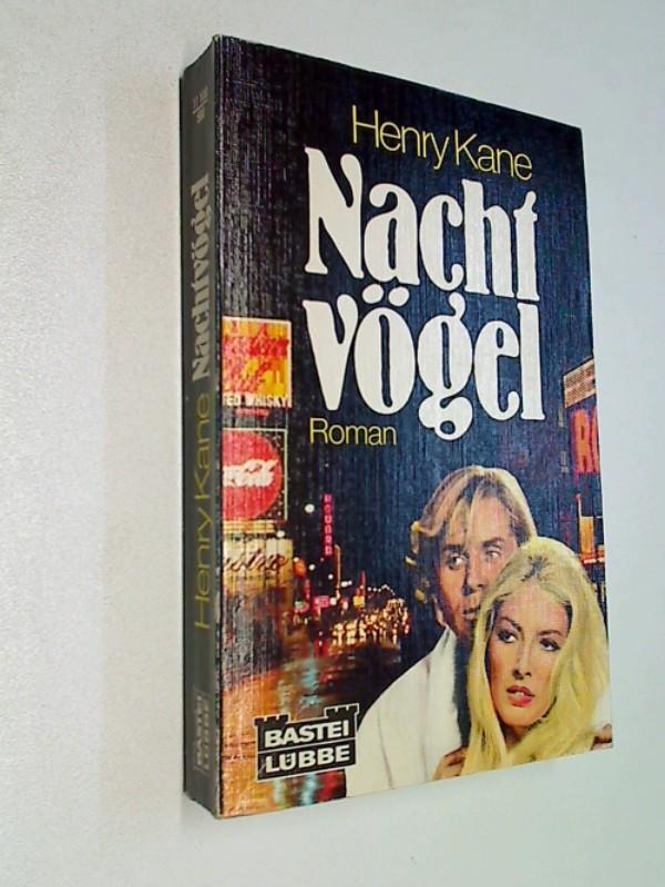 Nachtvögel : Roman., Bastei-Lübbe-Bestseller 11108.
