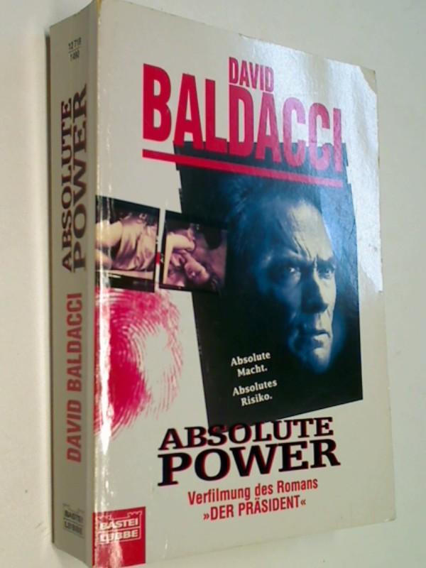 BALDACCI, DAVID: Absolute power : Verfilmung des Romans ''Der Präsident''.