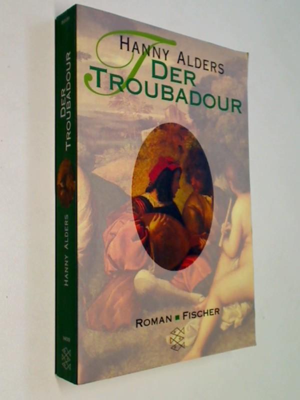 Der Troubadour. Roman.