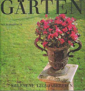 Gärten. Erlesene Liebhabereien (3760700328)