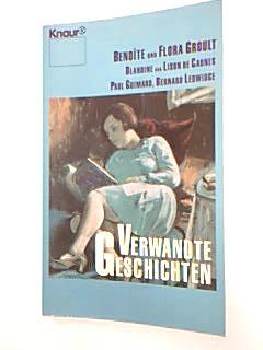 Verwandte Geschichten . Knaur 60205, 3426602059 Benoîte Groult ... , Knaur Dt. Erstausg.