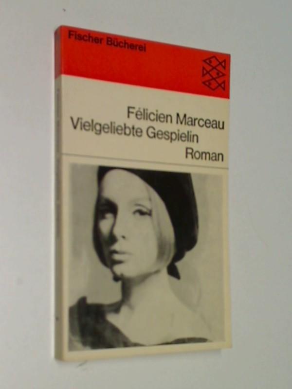 Vielgeliebte Gespielin . Roman . Fischer Bücherei 665, 1. Auflage 1965