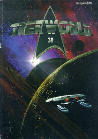 Trek World 38,  Ausgabe 3/95 Das SCI-FI & Trekkie Fachmagazin (Star Trek)