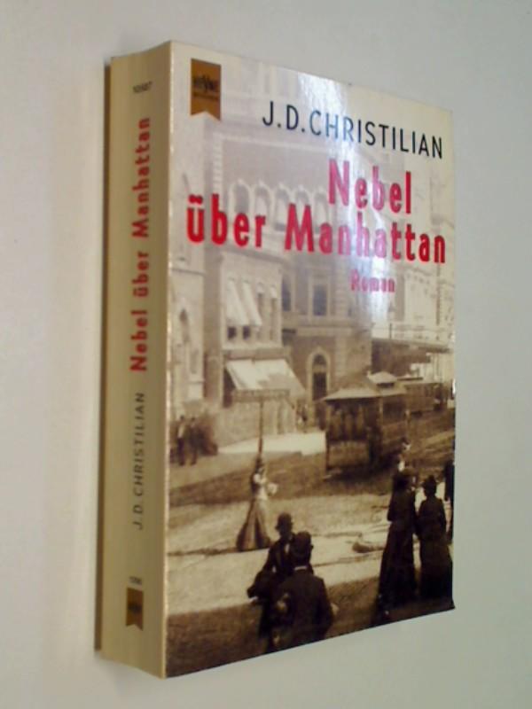Nebel über Manhattan : Roman.