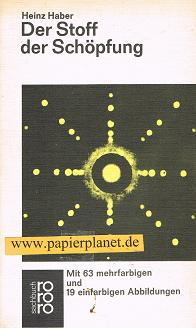 Der  Stoff der Schöpfung. (3499166259) rororo , 6625.