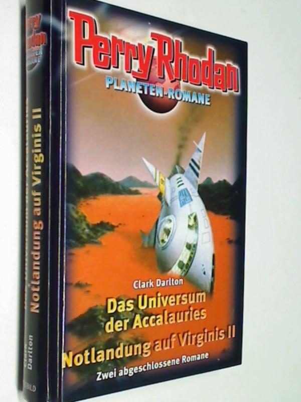 Das Universum der Accalauries, Notlandung auf Virginis 2. Perry Rhoden, Planeten- Romane. Weltbild SammlerEditionen
