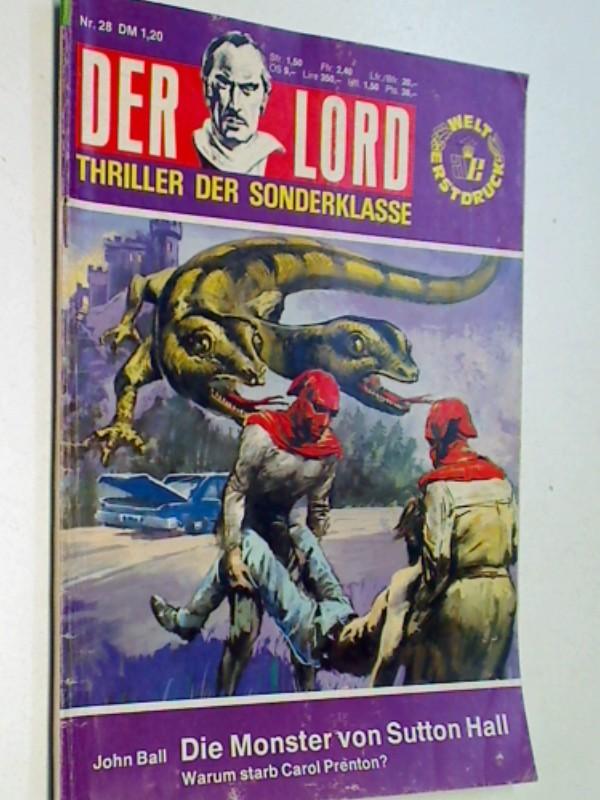 Die Monster von Sutton Hall, Der Lord 28 , Grusel - Thriller - Sonderklasse, Anne Erber Roman-Heft