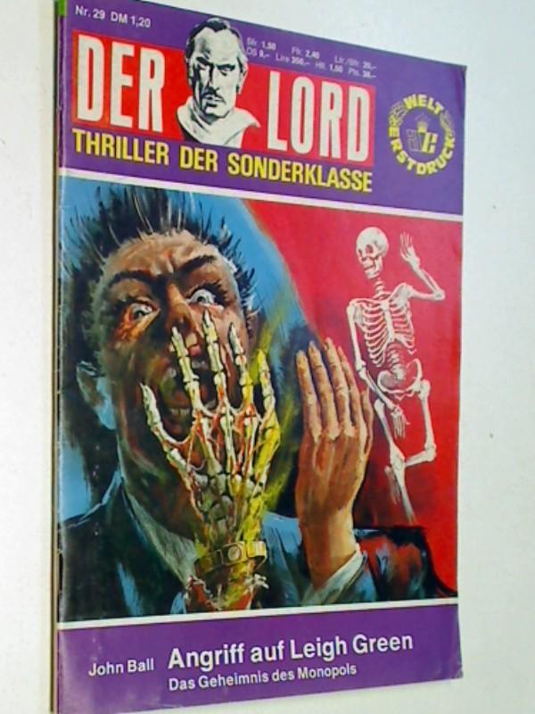 Angriff auf Leigh Green, Der Lord 29 , Grusel - Thriller - Sonderklasse, Anne Erber Roman-Heft