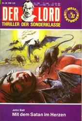Mit dem Satan im Herzen, Der Lord 30 , Grusel - Thriller - Sonderklasse, Anne Erber Roman-Heft