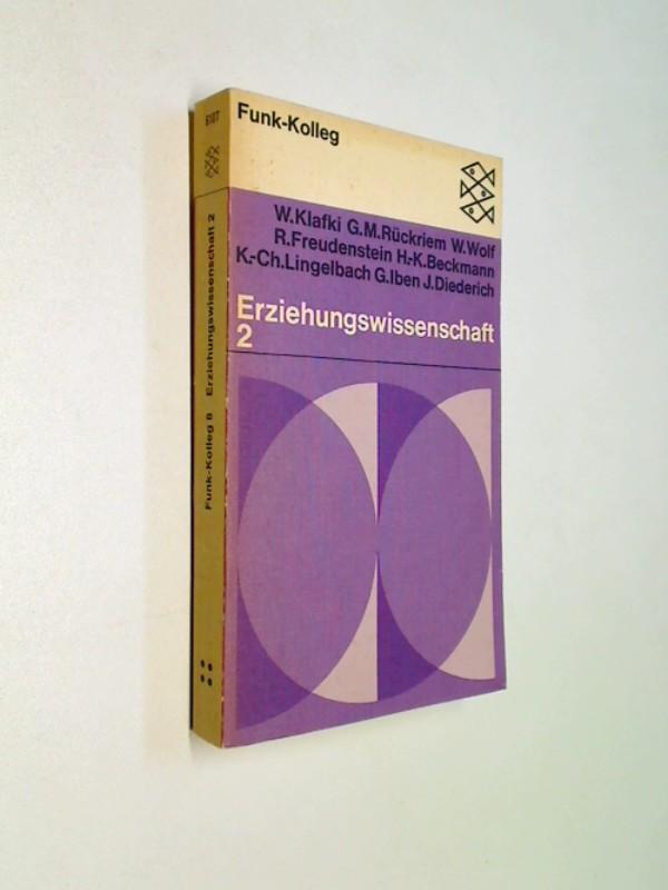 Funk-Kolleg 8 , Erziehungswissenschaft 2 .. Fischer. 6107