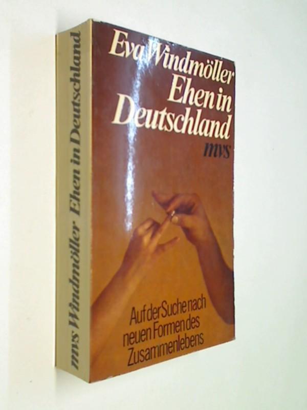 Ehen in Deutschland . Auf der Suche nach neuen Formen des Zusammenlebens .