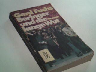 FUCHS, GERD: Beringer und die lange Wut. Roman rororo 1980