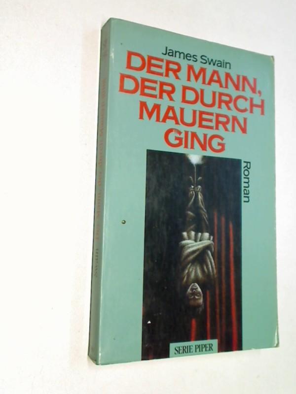 Der Mann, der durch Mauern ging : Roman. ERSTAUSGABE 1993