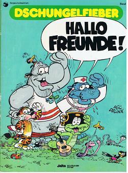 Dschungelfieber Bd. 3, Hallo Freunde (Ehapa Comic)