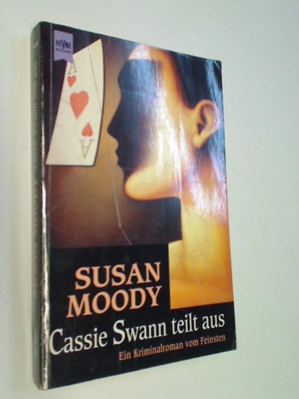 Cassie Swann teilt aus : ein Kriminalroman vom Feinsten . Heyne 9429 ;  ERSTAUSGABE