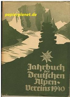 (Zeitschrift) Jahrbuch des Deutschen Alpen-Vereins Band 71, Jahrgang 1940 Geleitet von Prof. Jul. Schätz.