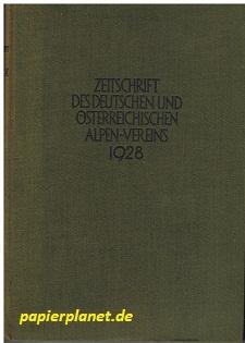 Zeitschrift des Deutschen und Österreichischen Alpen-Vereins ( Jahrbuch ) Band 59 .Jahrgang 1928. Geleitet von Hanns Barth.