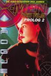 Abnett, DAn, Alan Evans und Rob Nikolakakis: X-Men der Film 2 : Prolog 2, Rogue . Panini Marvel Comics. Comic-Magazin