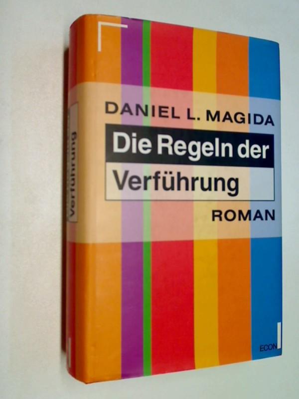 Die Regeln der Verführung . Roman .