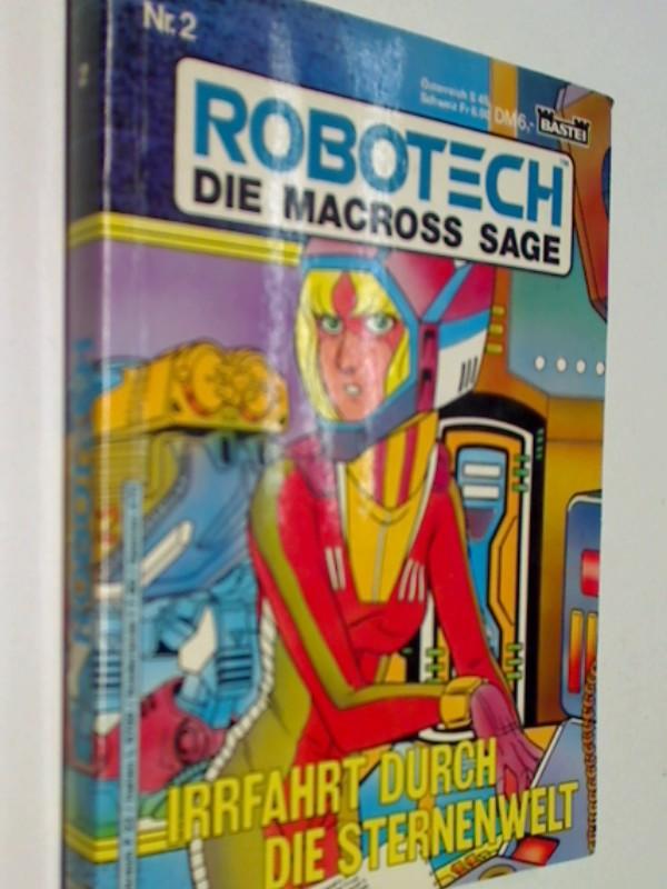 Robotech Die Macross Sage Nr. 2 Irrfahrt durch die Sternenwelt. Bastei Comic Taschenbuch, ERSTAUSGABE 1989