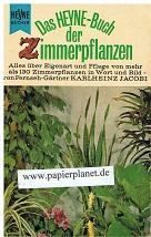 Das Heyne - Buch der Zimmerpflanzen .