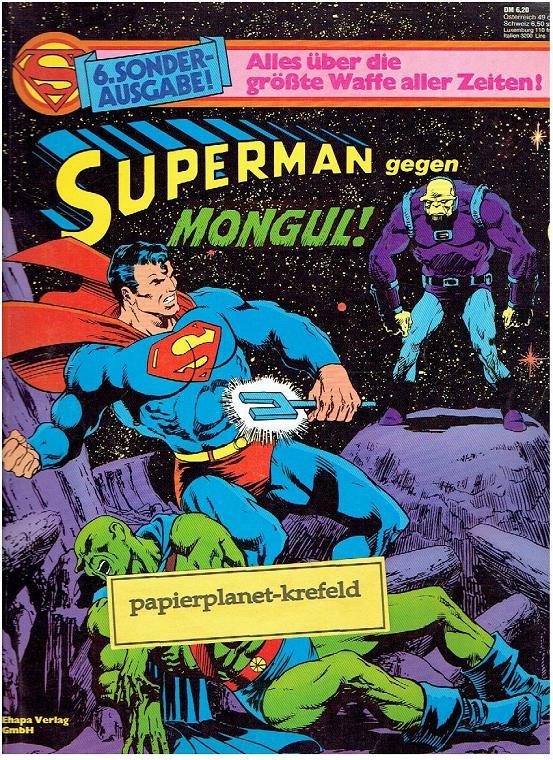 Superman Sonderausgabe 6, Superman gegen Mongul, mit Spectre, Supergirl, 1981, Ehapa DC Comics