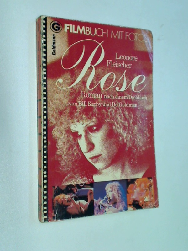 "Rose : Roman , mit Fotos aus dem Film ""Rose"". Goldmann Filmbuch 3901"