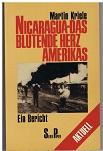 Nicaragua - das blutende Herz Amerikas : e. Bericht. Serie Piper 554.