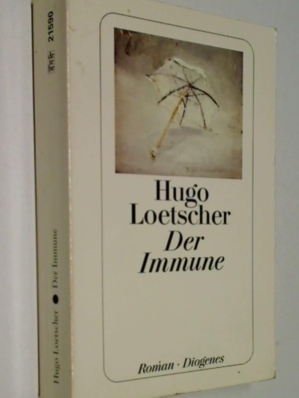 Der Immune : Roman. detebe  21590 ;  3257215908