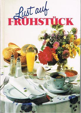 Lust auf Frühstück .